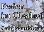 Ferien im Obsthof Antje Sons-Meyer